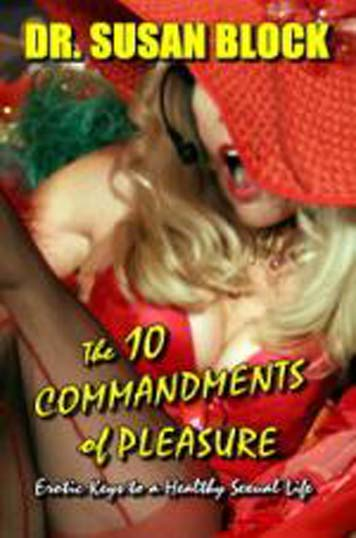 The 10 Commandments of Pleasure – Dr. Susan Block