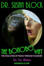 The Bonobo Way – Dr. Susan Block