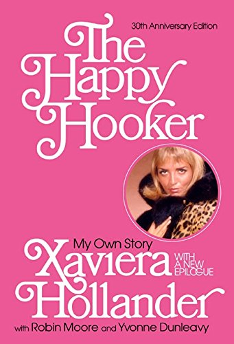 The Happy Hooker: My Own Story – Xaviera Hollander