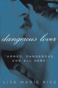 Dangerous Lover (The Dangerous Trilogy)