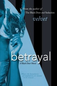 Betrayal: A Black Door Novel (Black Door Series)