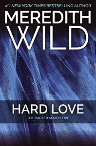 Hard Love: The Hacker Series #5