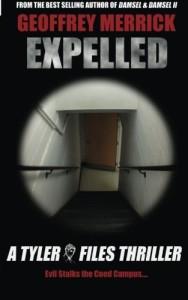 Expelled: A Tyler Files Thriller (The Tyler Files) (Volume 4)