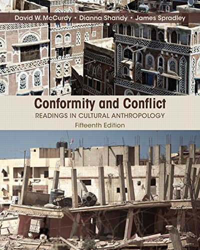 Conformity and Conflict: Readings in Cultural Anthropology (15th Edition)