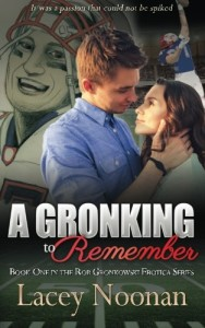 A Gronking to Remember (Rob Gronkowski Erotica Series) (Volume 1)