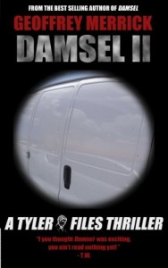 Damsel 2: A Tyler Files Thriller