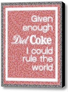 Abstract Diet Coke I can Rule The World Text Mosaic Framed 9x11 Inch Limited Edition with COA