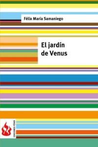 El jardín de Venus: (low cost). Edición limitada (Ediciones Fénix) (Spanish Edition)