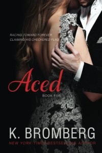 Aced (The Driven Series) (Volume 5)