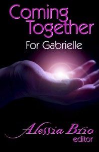 Coming Together: For Gabrielle