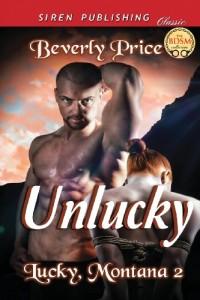 Unlucky [Lucky, Montana 2] (Siren Publishing Classic)