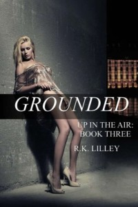 Grounded (Up In The Air) (Volume 3)