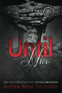 Until Nico (Until Series) (Volume 4)