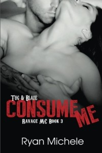 Consume Me (Ravage MC#3) (Volume 3)