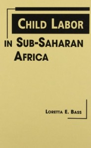 Child Labor in Sub-Saharan Africa