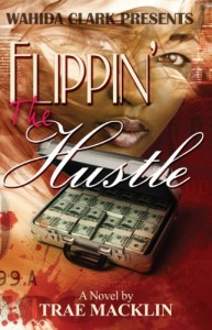 Flippin' The Hustle (Wahida Clark Presents)