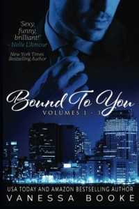 Bound to You: The Complete Novel: Volumes 1-3 (Millionaire's Row)