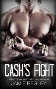 Cash's Fight (The Last Riders) (Volume 5)