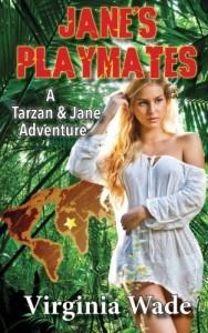 Jane's Playmates: A Tarzan and Jane Erotic Adventure