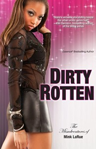 Dirty Rotten Liar (Misadventures of Mink LaRue)