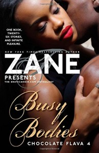 Busy Bodies: Chocolate Flava 4 (Zane Presents)