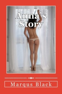Anna's Story (The WhoreWife Chronicles) (Volume 1)
