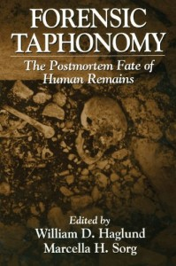 Forensic Taphonomy: The Postmortem Fate of Human Remains (500 Tips)
