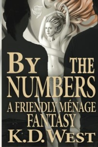 By the Numbers: A Friendly Menage Fantasy