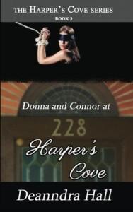Donna and Connor at 228 Harper's Cove (The Harper's Cove Series) (Volume 3)