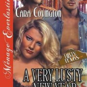 A Very Lusty New Year [The Lusty, Texas Collection] (Siren Publishing Menage Everlasting)