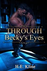 Through Becky's Eyes (Volume 1)
