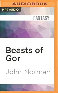 Beasts of Gor (Gorean Saga Series)