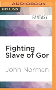Fighting Slave of Gor (Gorean Saga Series)