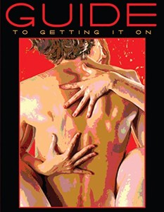 Guide To Getting It On