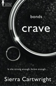Crave (Bonds) (Volume 1)