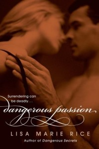 Dangerous Passion (The Dangerous Trilogy)