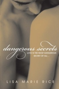 Dangerous Secrets (The Dangerous Trilogy)