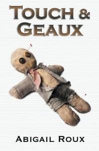 Touch & Geaux (Cut & Run) (Volume 7)