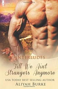 Till We Ain't Strangers Anymore (Interludes) (Volume 3)