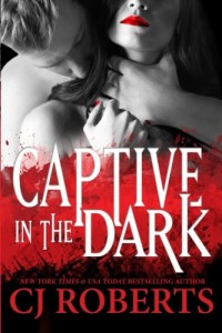 Captive in the Dark (Platinum Edition) (Dark Duet) (Volume 1)