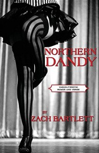 Northern Dandy: Vaguely-Erotic Humor and Verse
