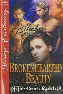 Brokenhearted Beauty [Divine Creek Ranch 19] (Siren Publishing Menage Everlasting)