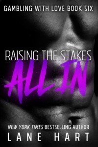 All In: Raising the Stakes (Gambling With Love)