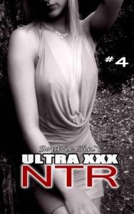 Ultra XXX: NTR #4