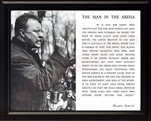 Theodore Teddy Roosevelt the Man in the Arena Quote 8x10 Framed Picture (Black and White with Teddy Giving Speech)