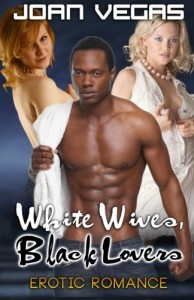 White Wives, Black Lovers: Erotic Romance