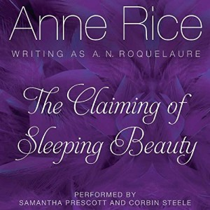 The Claiming of Sleeping Beauty (Sleeping Beauty Series, Book 1)