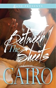 Between the Sheets (Zane Presents)