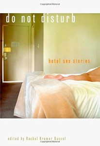 Do Not Disturb: Hotel Sex Stories