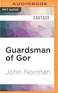 Guardsman of Gor (Gorean Saga Series)